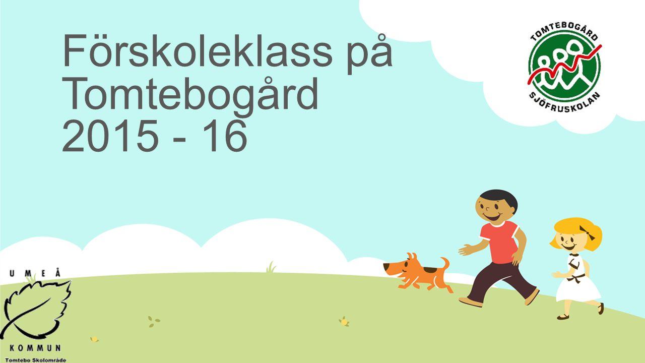 Förskoleklass på Tomtebogård 2015 - 16
