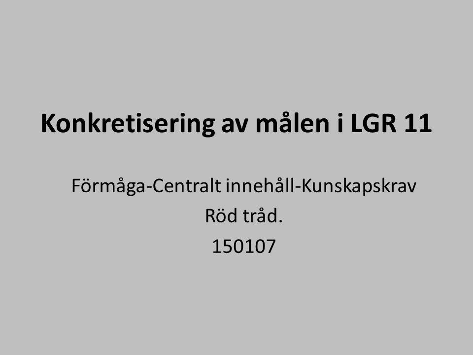 Konkretisering av målen i LGR 11