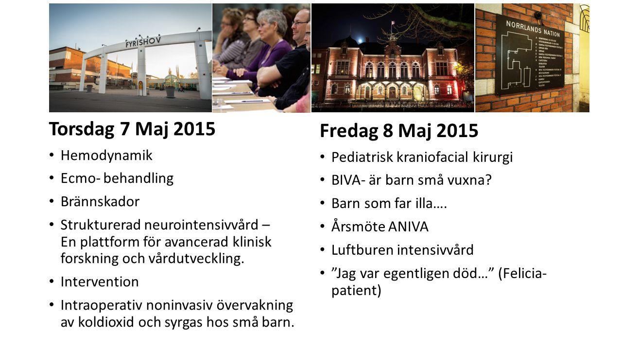 Torsdag 7 Maj 2015 Fredag 8 Maj 2015 Hemodynamik