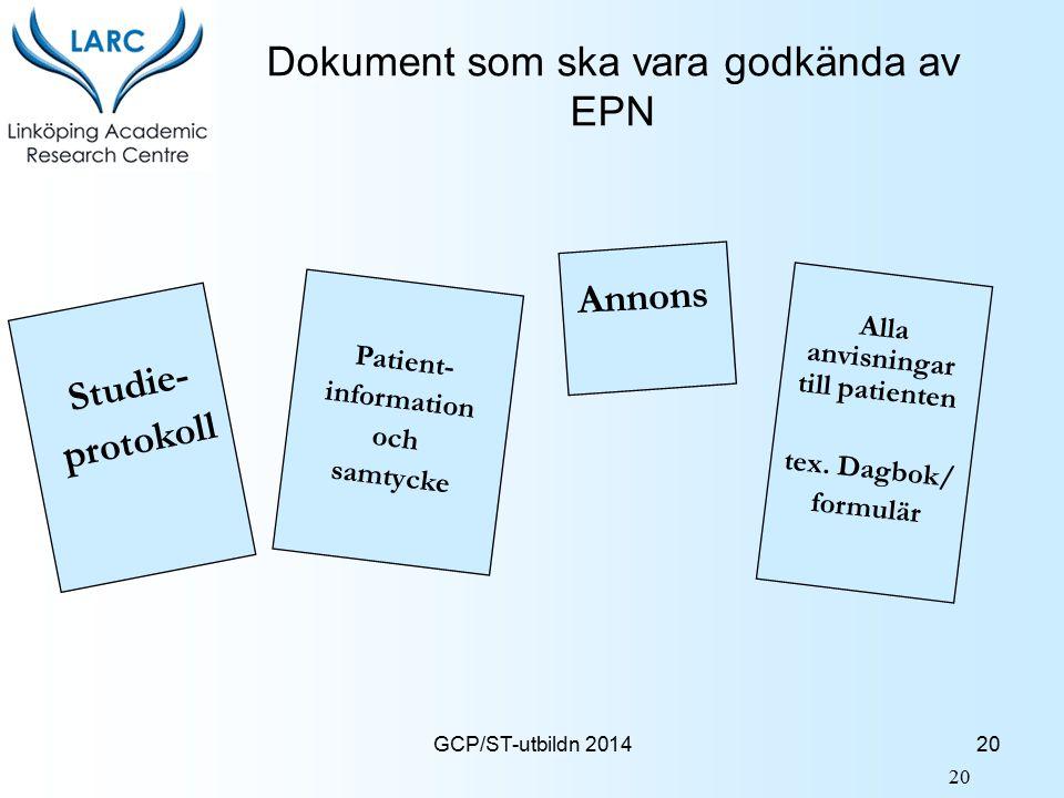 Dokument som ska vara godkända av EPN