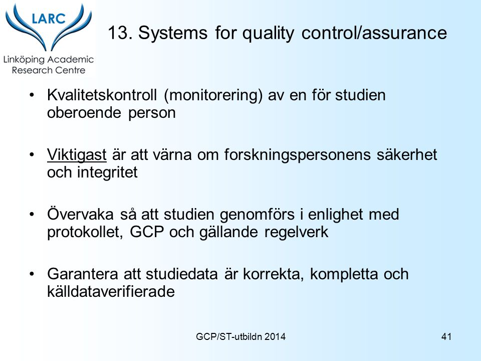 13. Systems for quality control/assurance