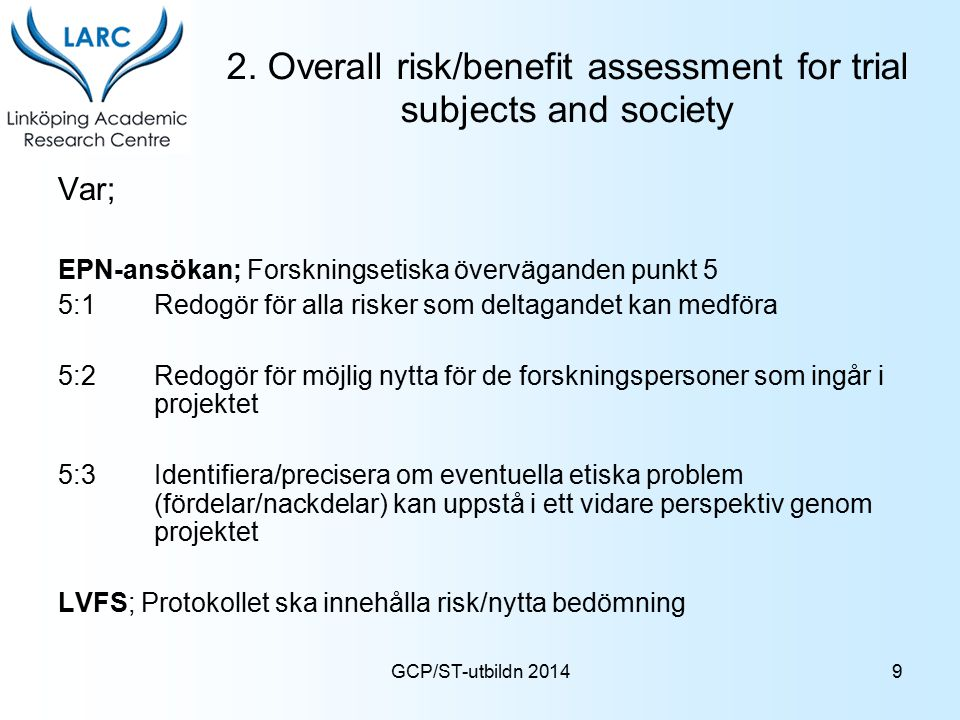 2. Overall risk/benefit assessment for trial subjects and society