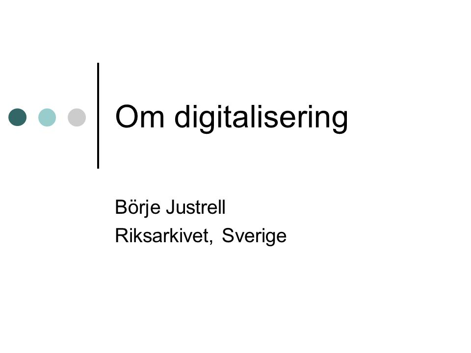 Börje Justrell Riksarkivet, Sverige