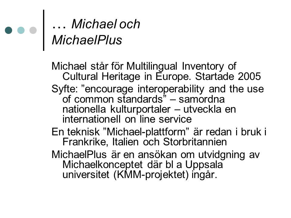 … Michael och MichaelPlus