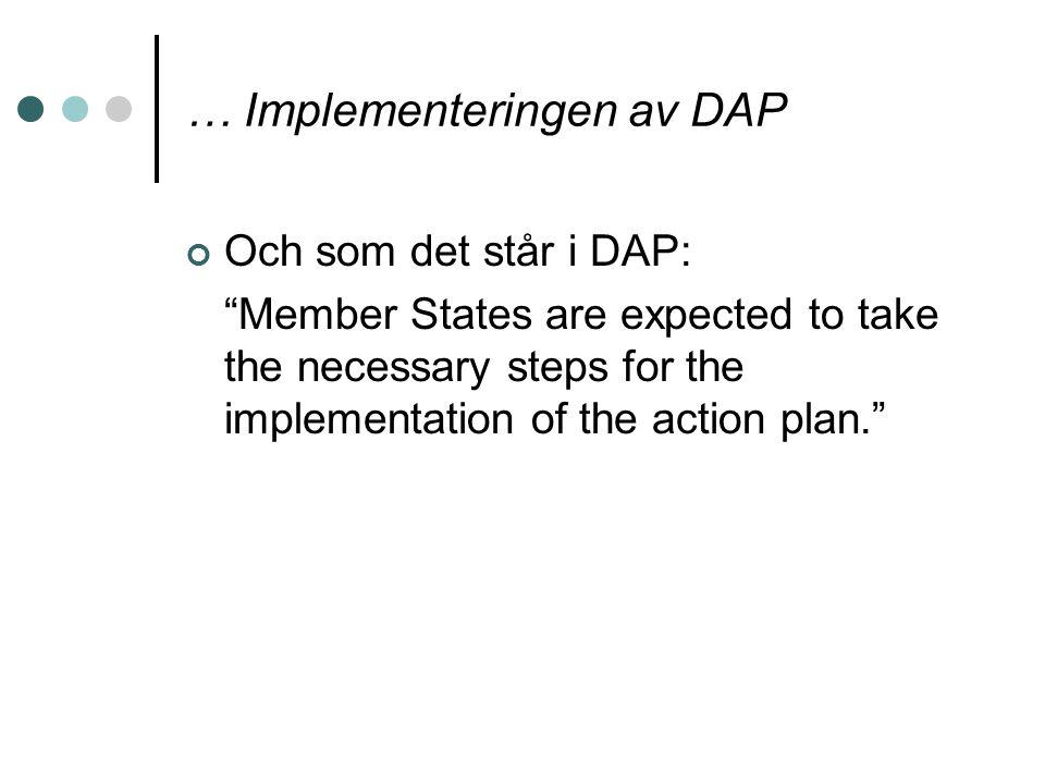 … Implementeringen av DAP