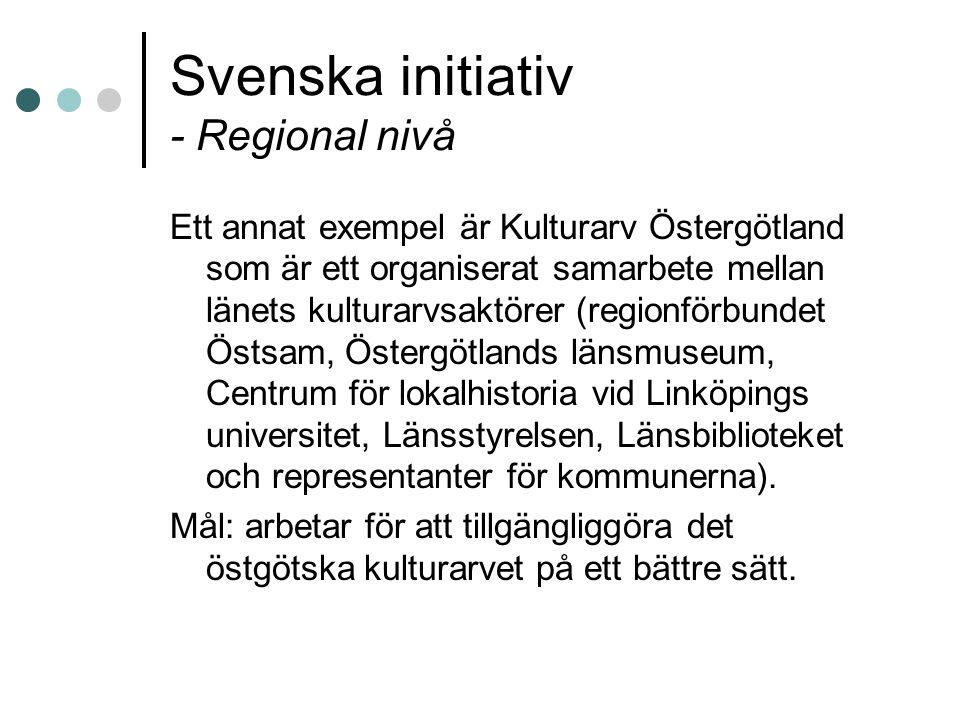Svenska initiativ - Regional nivå