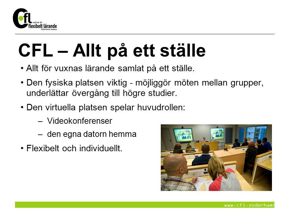 CFL – Allt på ett ställe Allt för vuxnas lärande samlat på ett ställe.