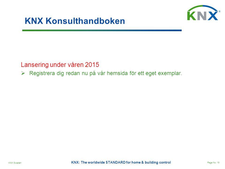 KNX Konsulthandboken Lansering under våren 2015