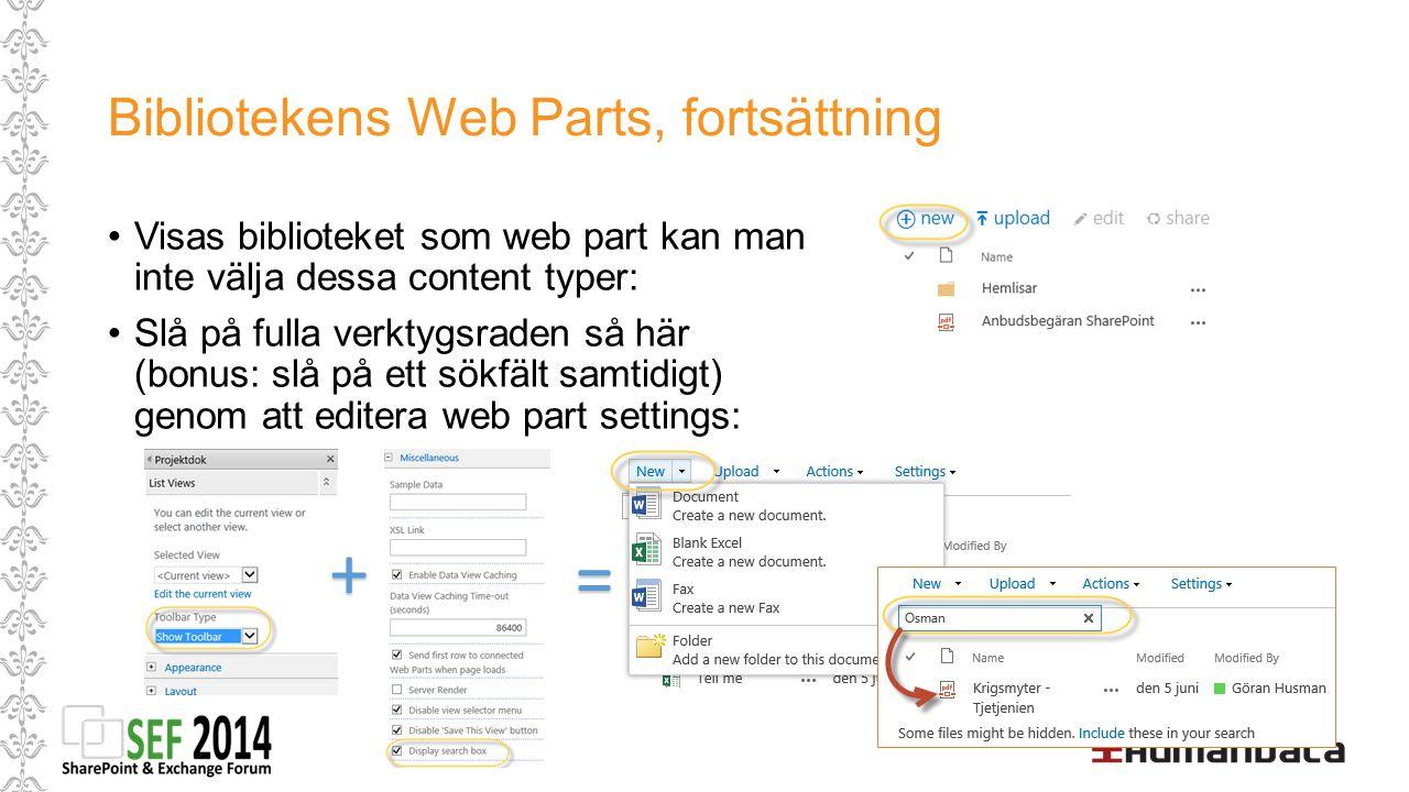 Bibliotekens Web Parts, fortsättning