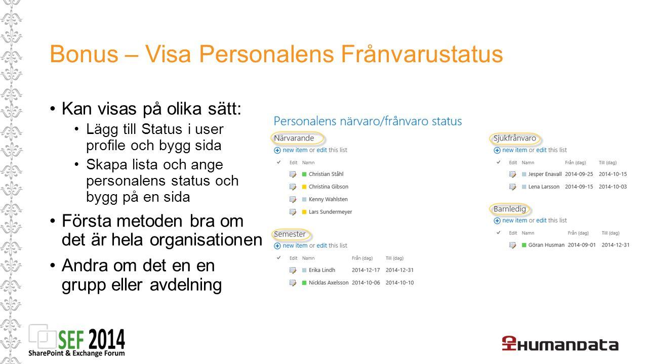 Bonus – Visa Personalens Frånvarustatus
