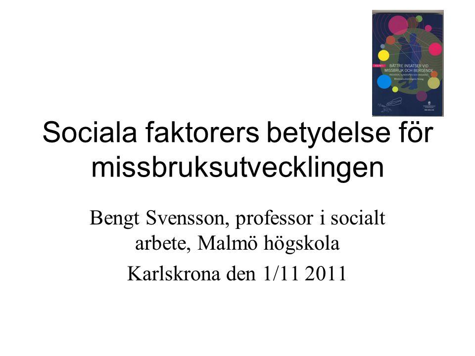 Sociala faktorers betydelse för missbruksutvecklingen
