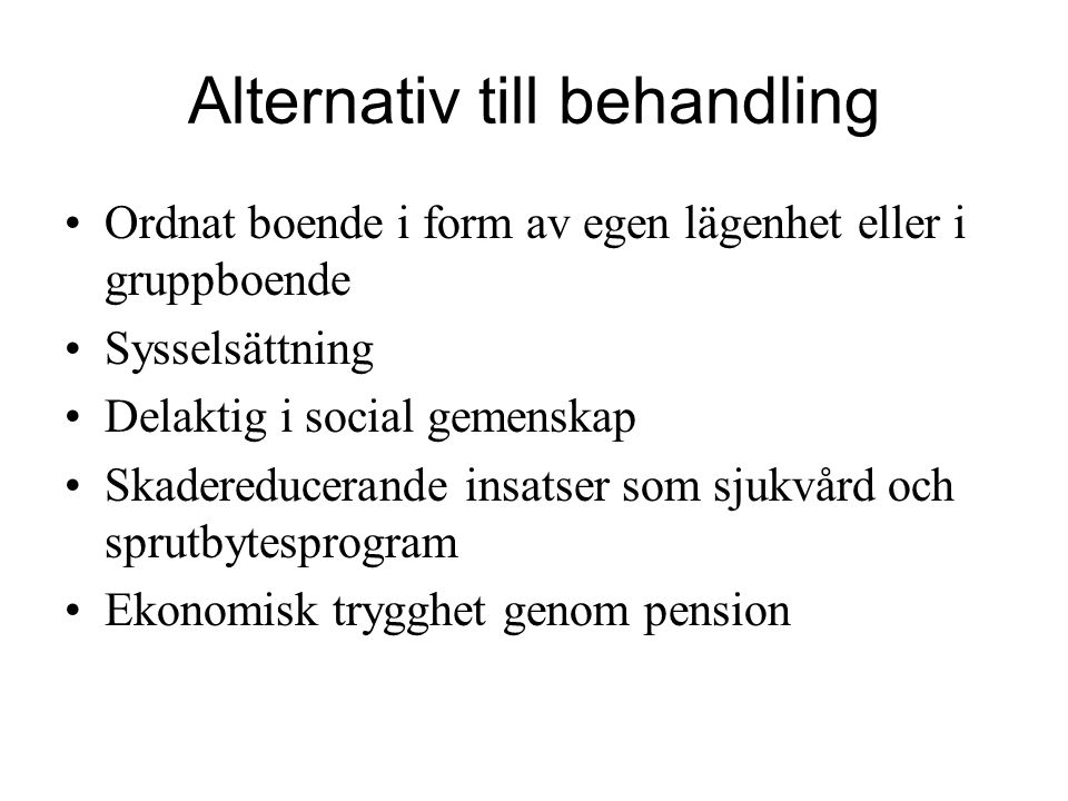 Alternativ till behandling