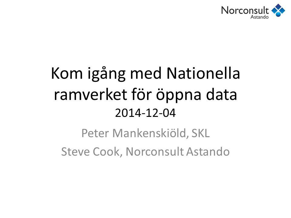 Kom igång med Nationella ramverket för öppna data 2014-12-04