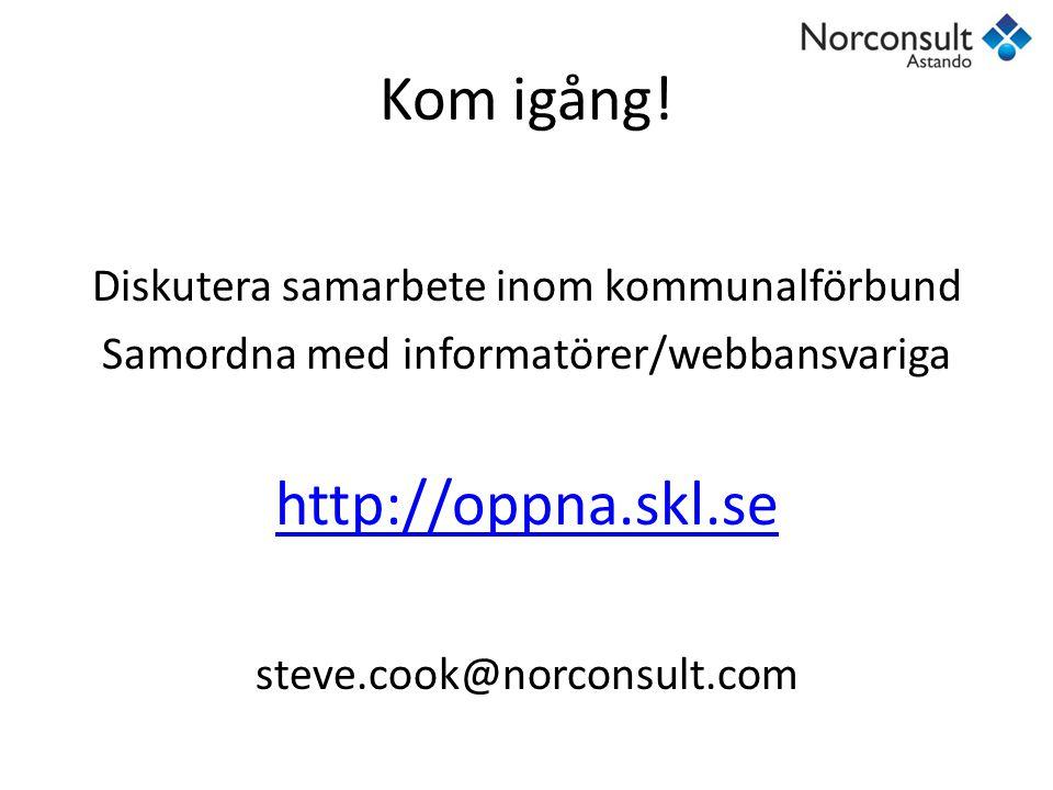 Kom igång! http://oppna.skl.se