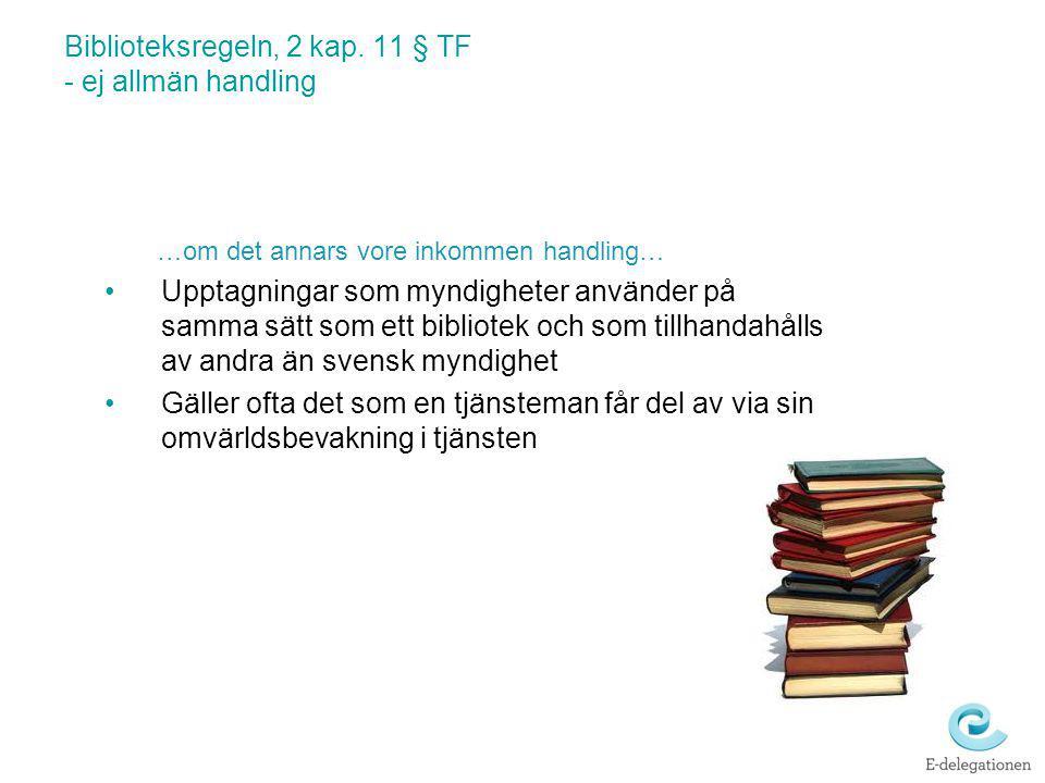 Biblioteksregeln, 2 kap. 11 § TF - ej allmän handling