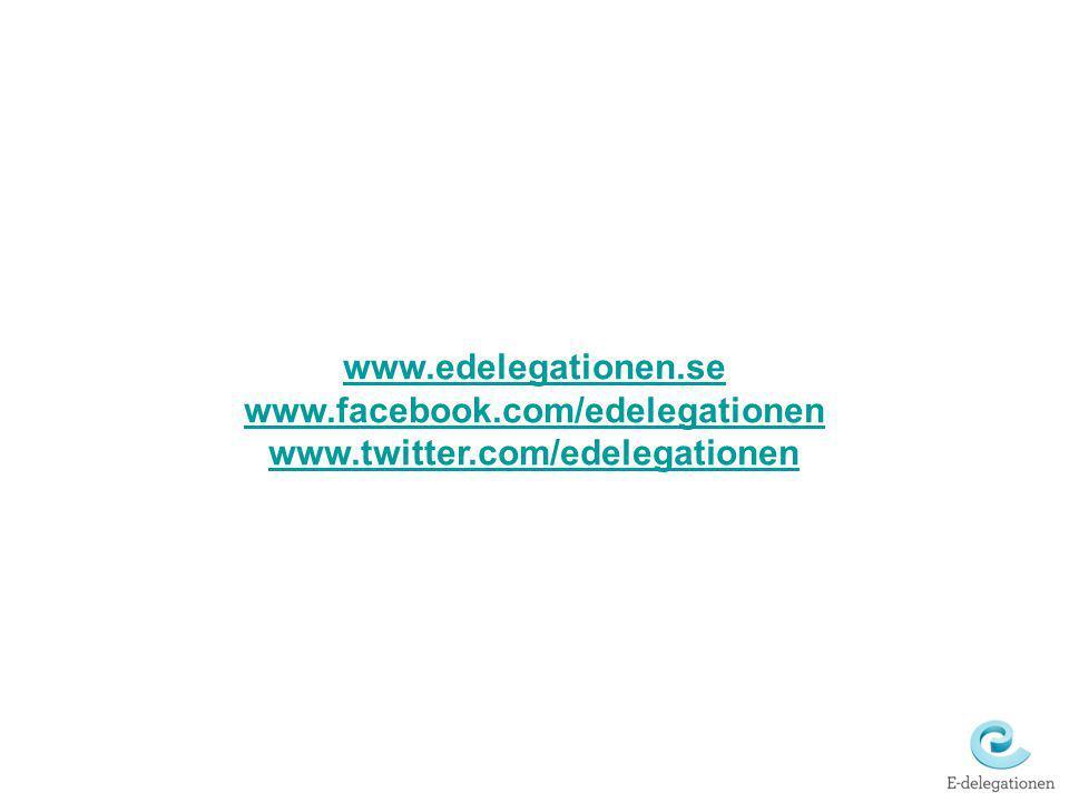 www.edelegationen.se www.facebook.com/edelegationen