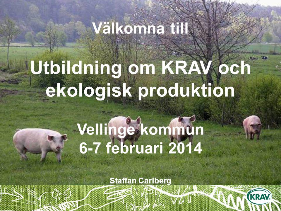 Välkomna till Utbildning om KRAV och ekologisk produktion