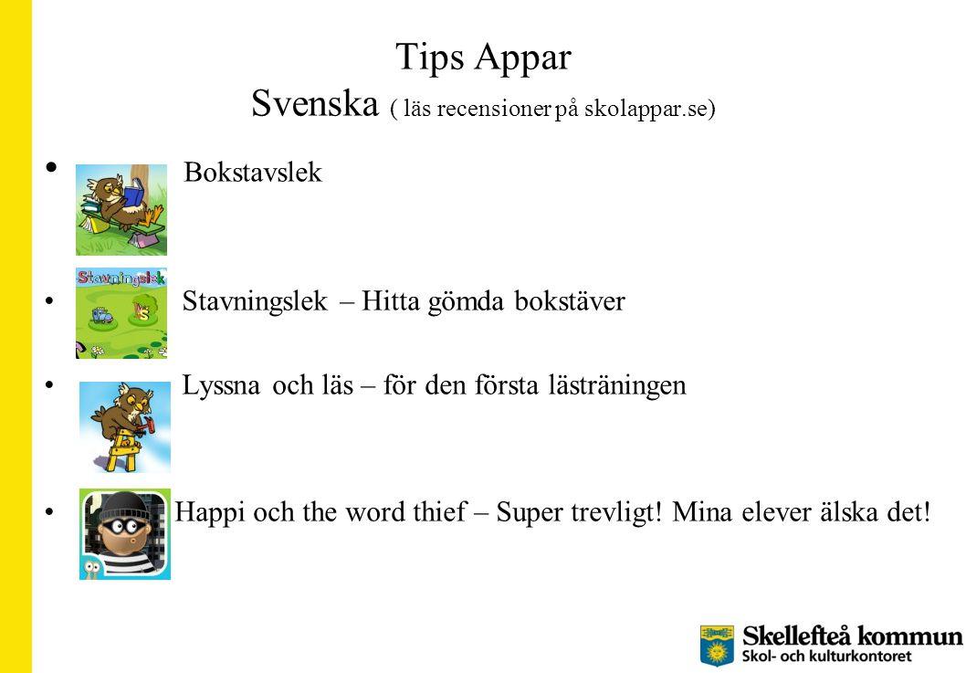 Tips Appar Svenska ( läs recensioner på skolappar.se)