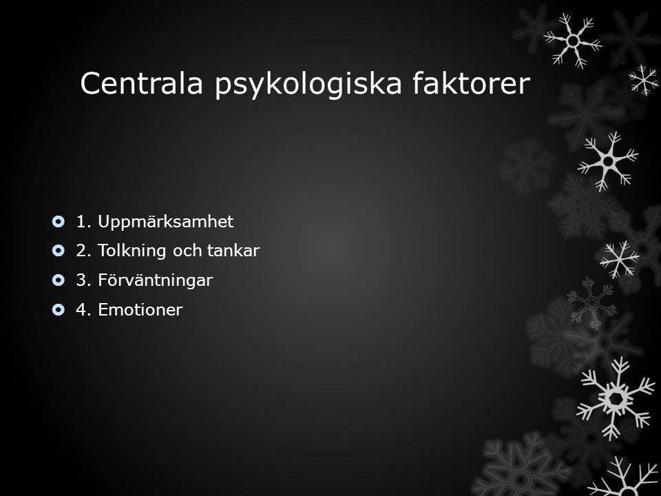 Centrala psykologiska faktorer