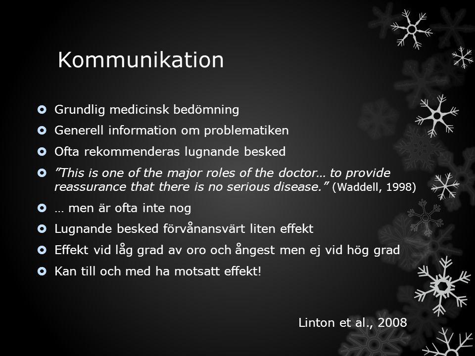 Kommunikation Grundlig medicinsk bedömning