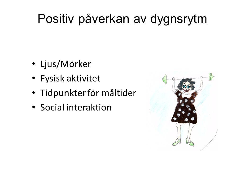 Positiv påverkan av dygnsrytm