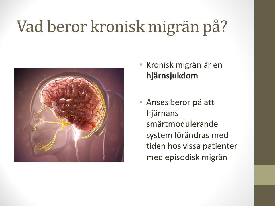 Vad beror kronisk migrän på