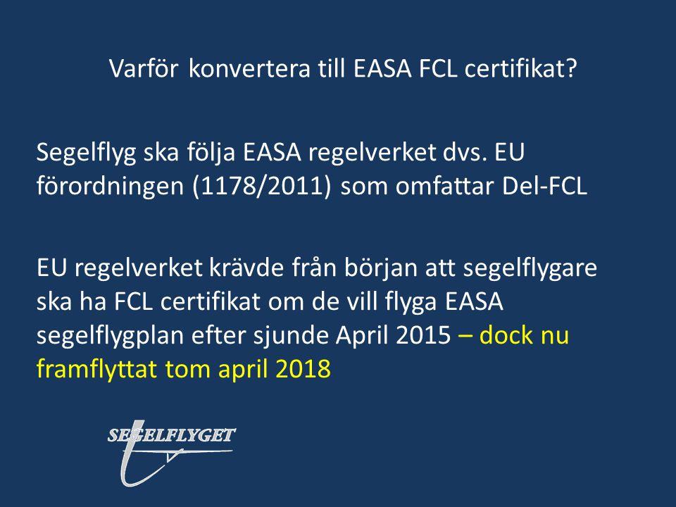 Varför konvertera till EASA FCL certifikat