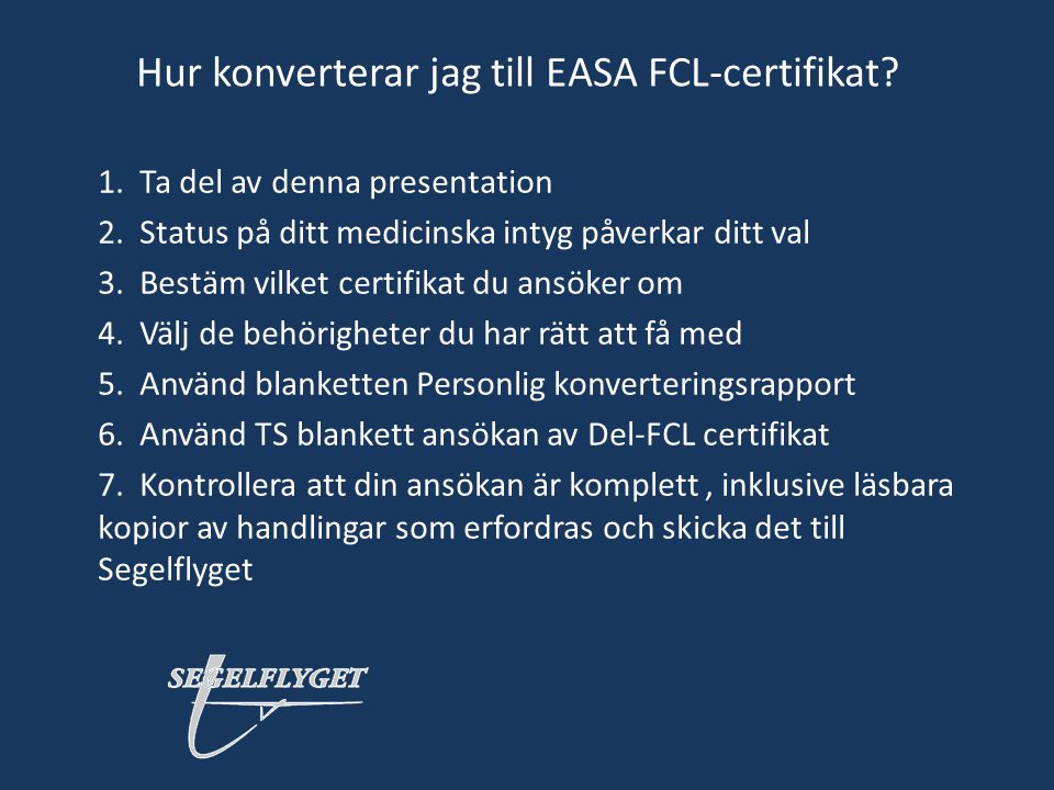 Hur konverterar jag till EASA FCL-certifikat