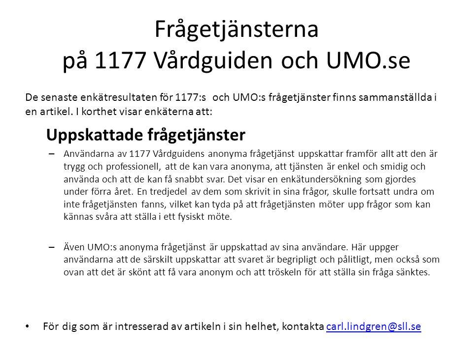 Frågetjänsterna på 1177 Vårdguiden och UMO.se