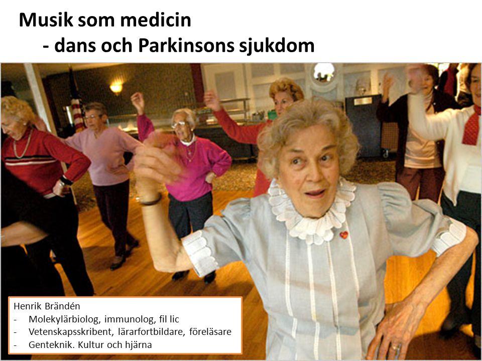 - dans och Parkinsons sjukdom