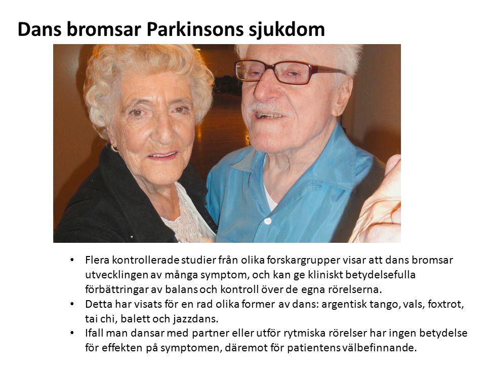 Dans bromsar Parkinsons sjukdom