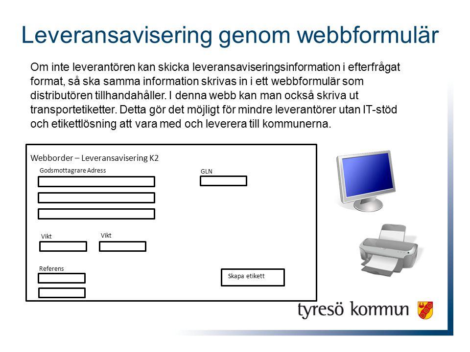Leveransavisering genom webbformulär