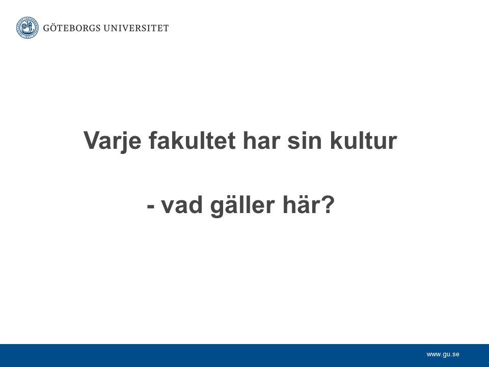 Varje fakultet har sin kultur
