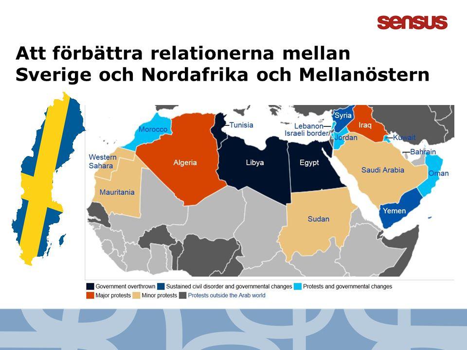 Att förbättra relationerna mellan Sverige och Nordafrika och Mellanöstern