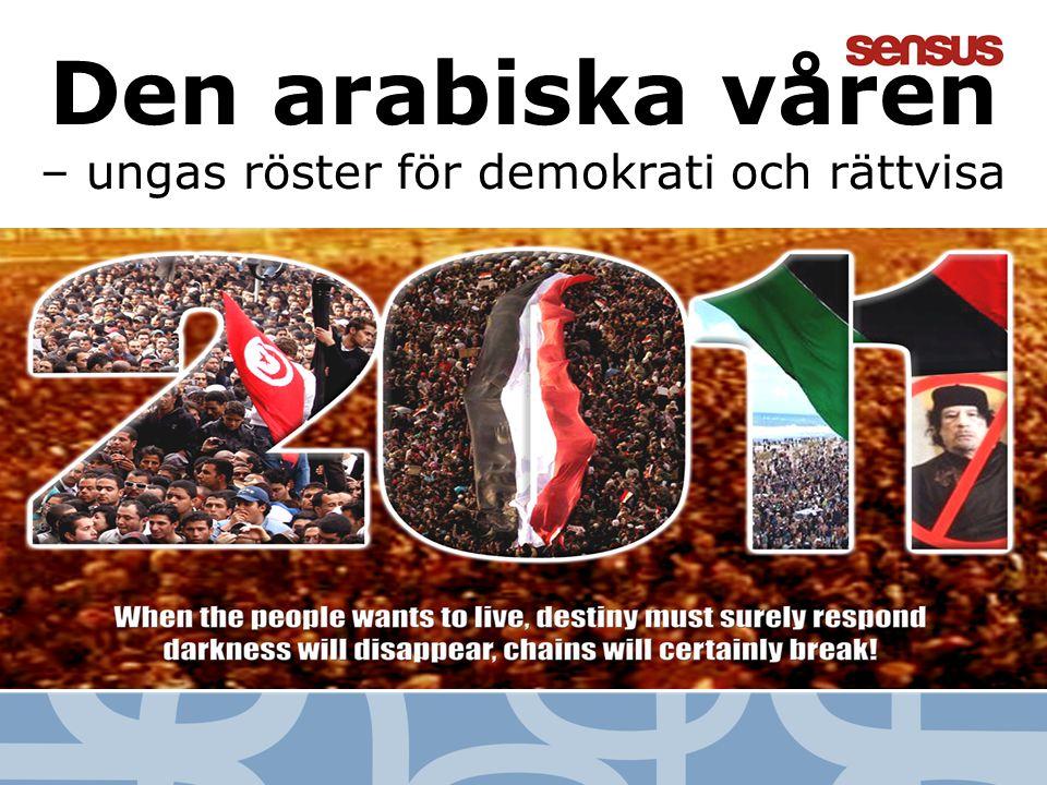Den arabiska våren – ungas röster för demokrati och rättvisa
