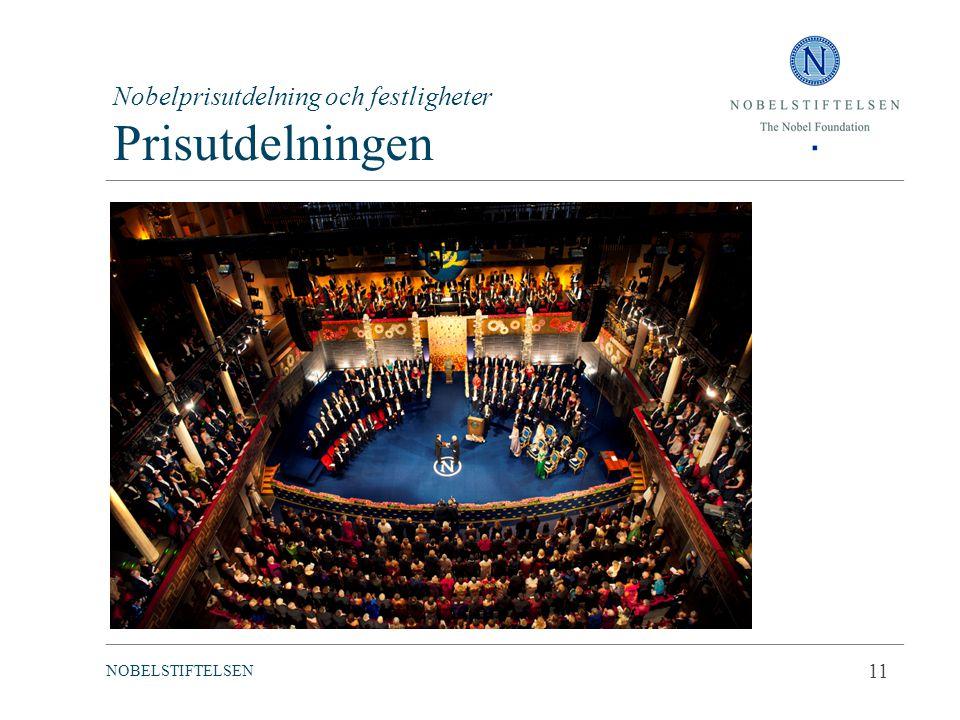 Nobelprisutdelning och festligheter Prisutdelningen