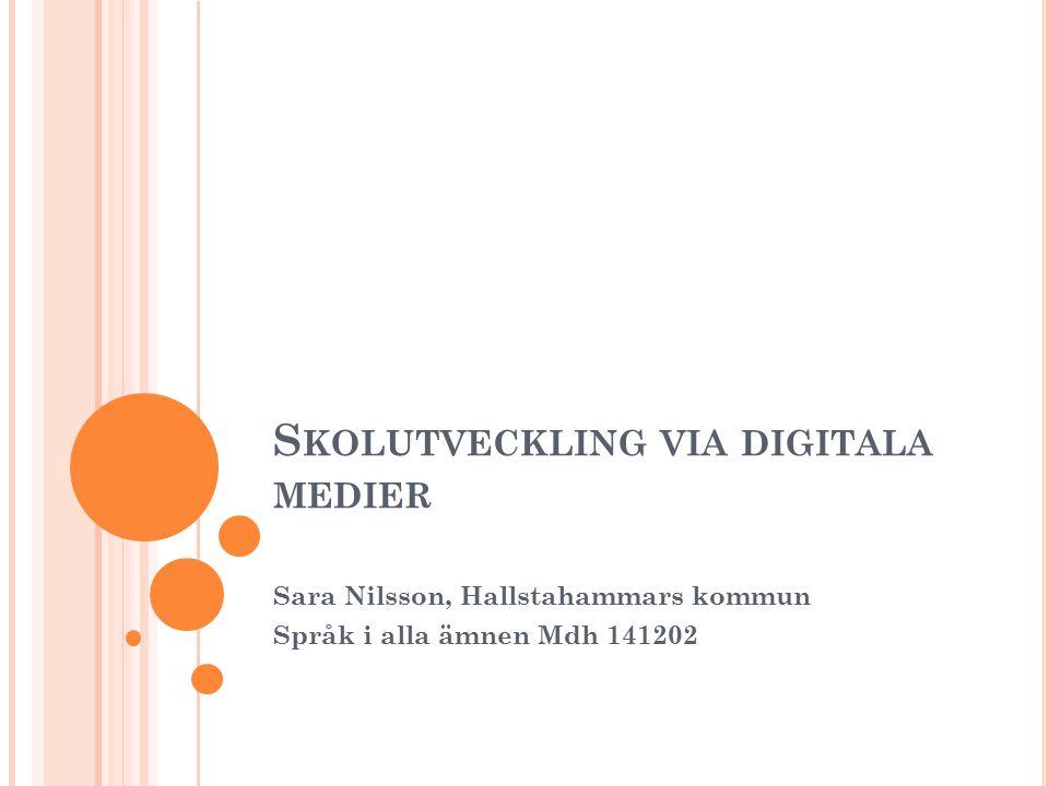 Skolutveckling via digitala medier