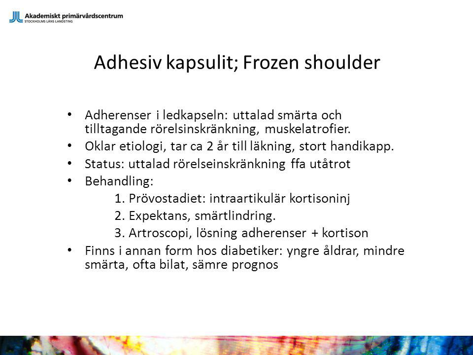 Adhesiv kapsulit; Frozen shoulder