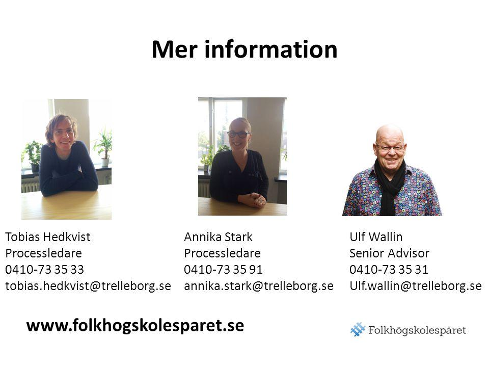 Mer information www.folkhogskolesparet.se Tobias Hedkvist