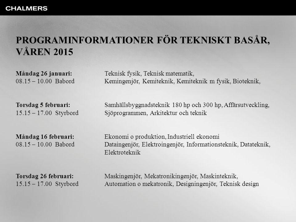PROGRAMINFORMATIONER FÖR TEKNISKT BASÅR, VÅREN 2015