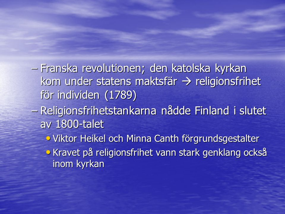 Religionsfrihetstankarna nådde Finland i slutet av 1800-talet