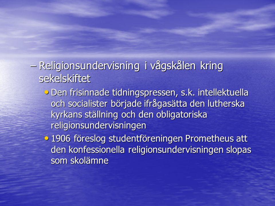 Religionsundervisning i vågskålen kring sekelskiftet
