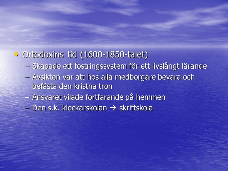 Ortodoxins tid (1600-1850-talet)