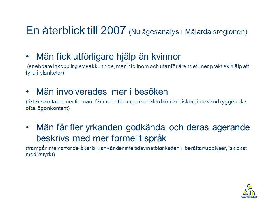 En återblick till 2007 (Nulägesanalys i Mälardalsregionen)