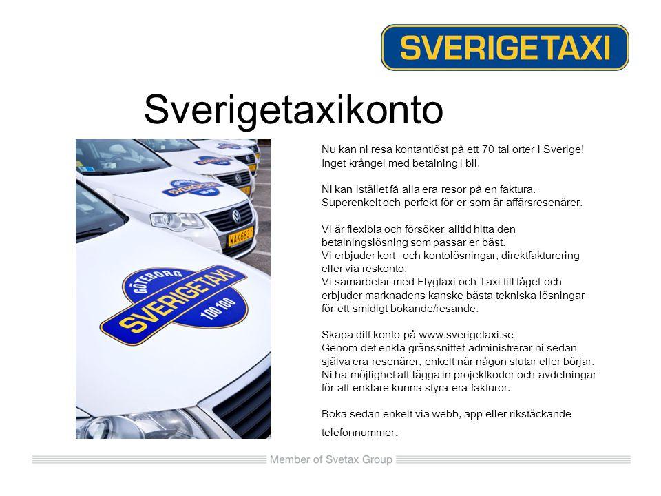 Sverigetaxikonto Nu kan ni resa kontantlöst på ett 70 tal orter i Sverige! Inget krångel med betalning i bil.