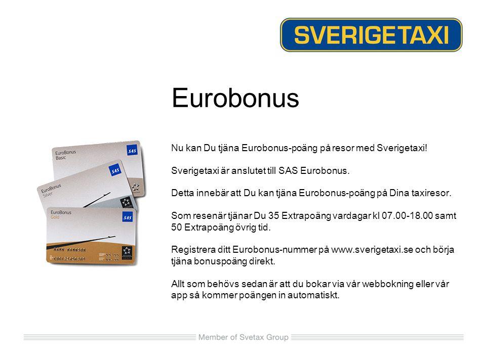 Eurobonus Nu kan Du tjäna Eurobonus-poäng på resor med Sverigetaxi!
