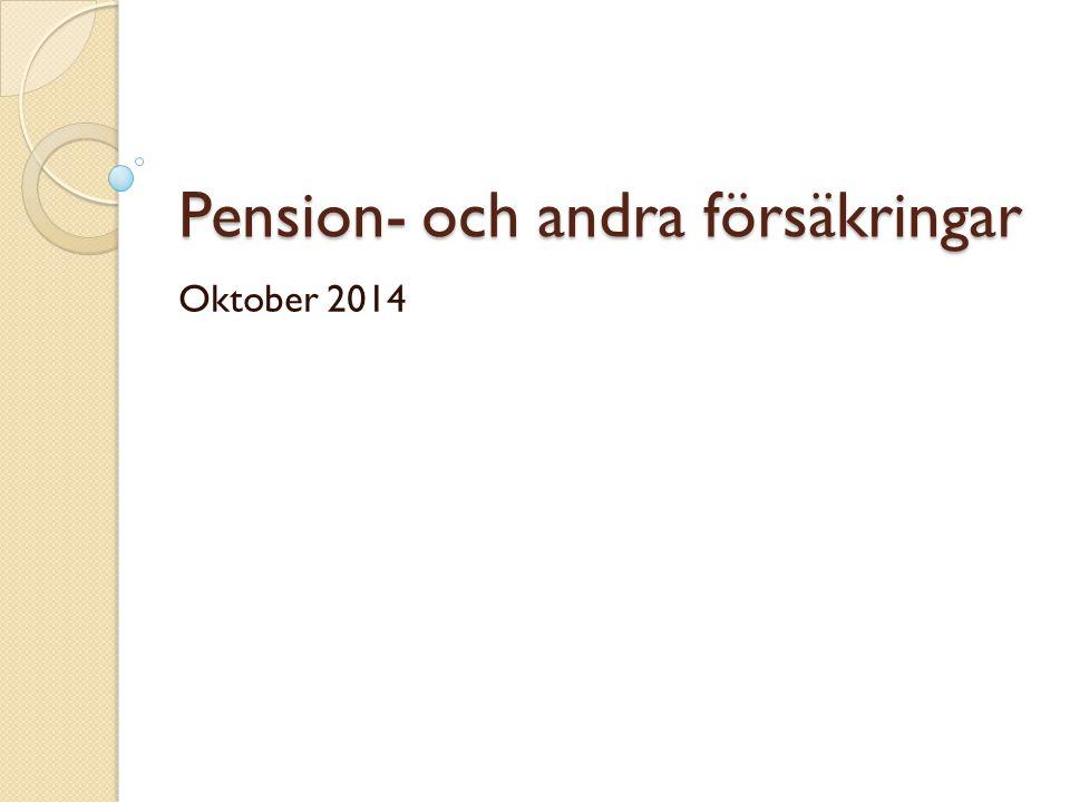Pension- och andra försäkringar