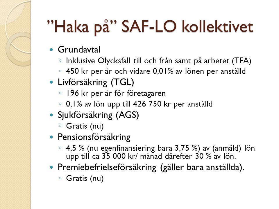 Haka på SAF-LO kollektivet