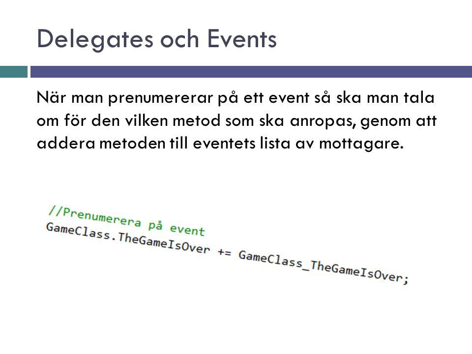 Delegates och Events