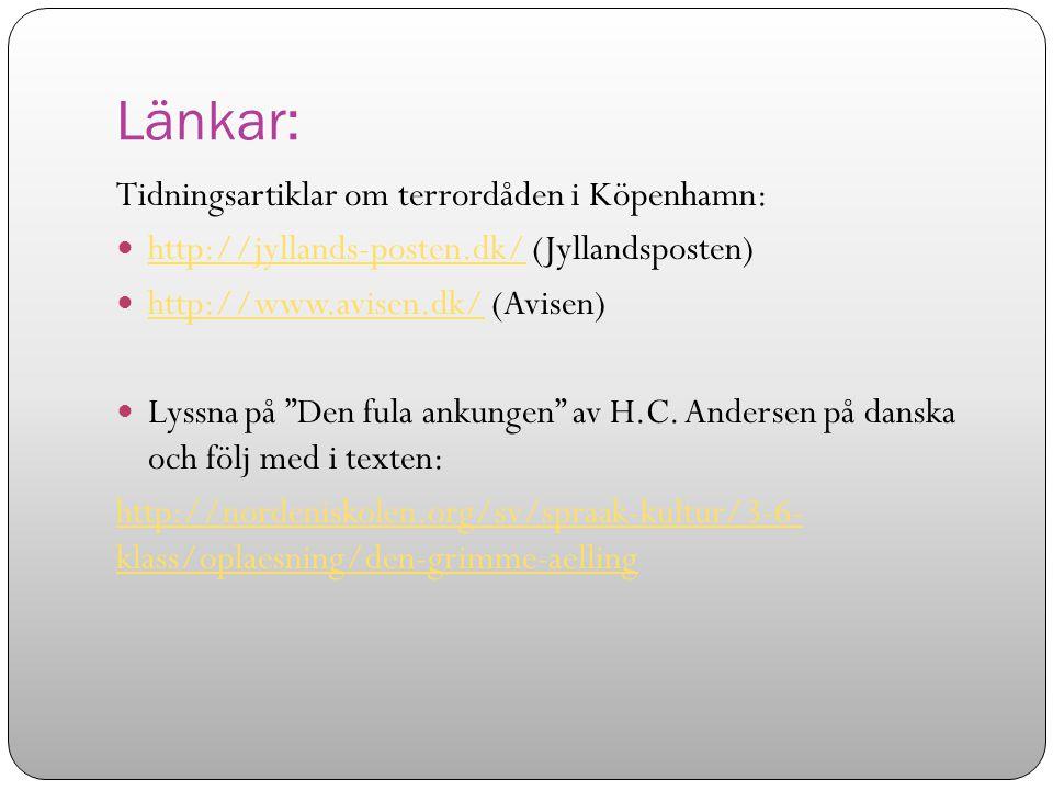 Länkar: Tidningsartiklar om terrordåden i Köpenhamn: